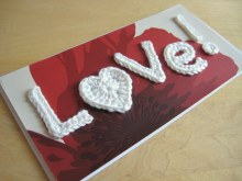Love! Free pattern for crochet letters and heart for card from Make My Day Creative